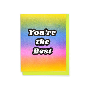 """You're the Best"" Rainbow Gradient Risograph Card - Next Chapter Studio"