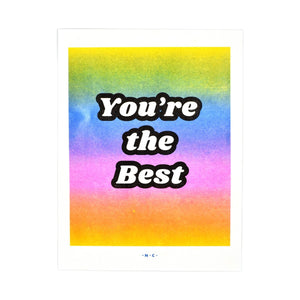"""You're the Best"" Rainbow Gradient Risograph Print - Next Chapter Studio"