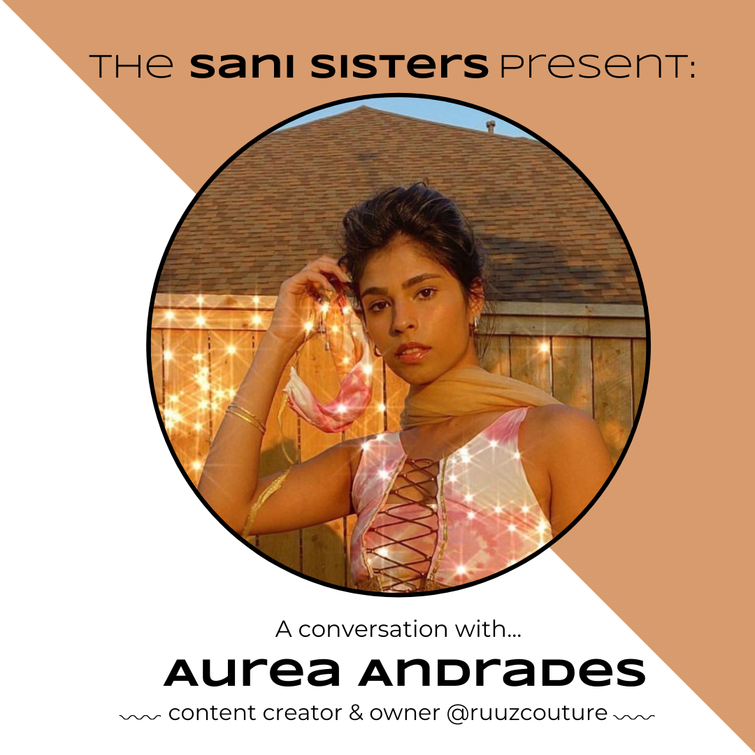 The Sani Sisters Present: A Conversation with Aurea Andrades