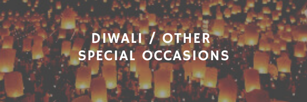 Diwali and other special occasions