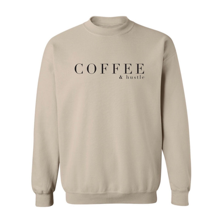 Coffee & Hustle Sweatshirt