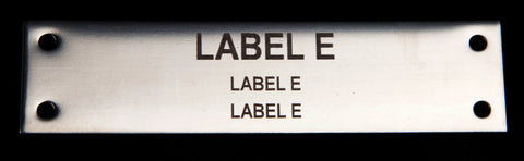 Stainless Steel label 100mm x 25mm x 1.5mm 4 holes TYPE E Bureau