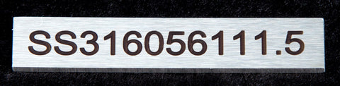 Stainless Steel label 56mm x 11mm x 1.5mm 2 holes