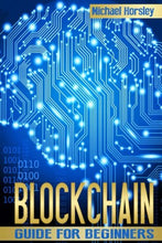 BLOCKCHAIN: The Complete Guide For Bitcoin Cryptocurrency Mining ethereum book