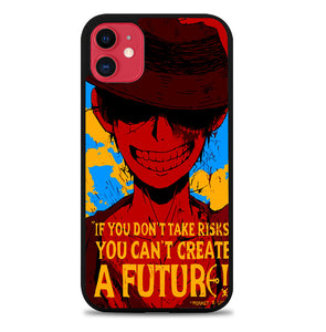 Luffy One Piece Quote Z1572 iPhone 11 Pro Max Case