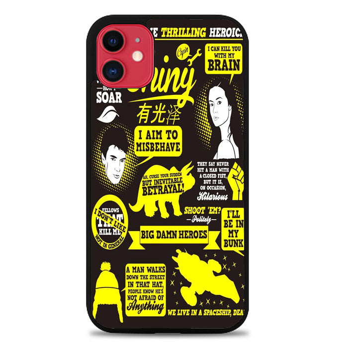 Firefly Serenity Collage Quotes A0604 iPhone 11 Pro Max Case