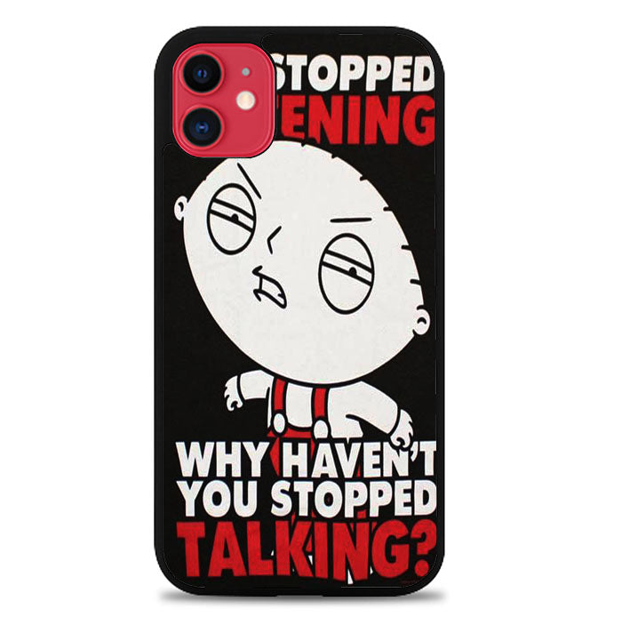 Family Guy Stewie Quote B0207  iPhone 11 Pro Max Case
