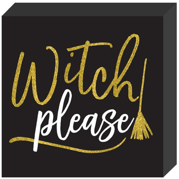 witch-please-mdf-standing-plaque-sign
