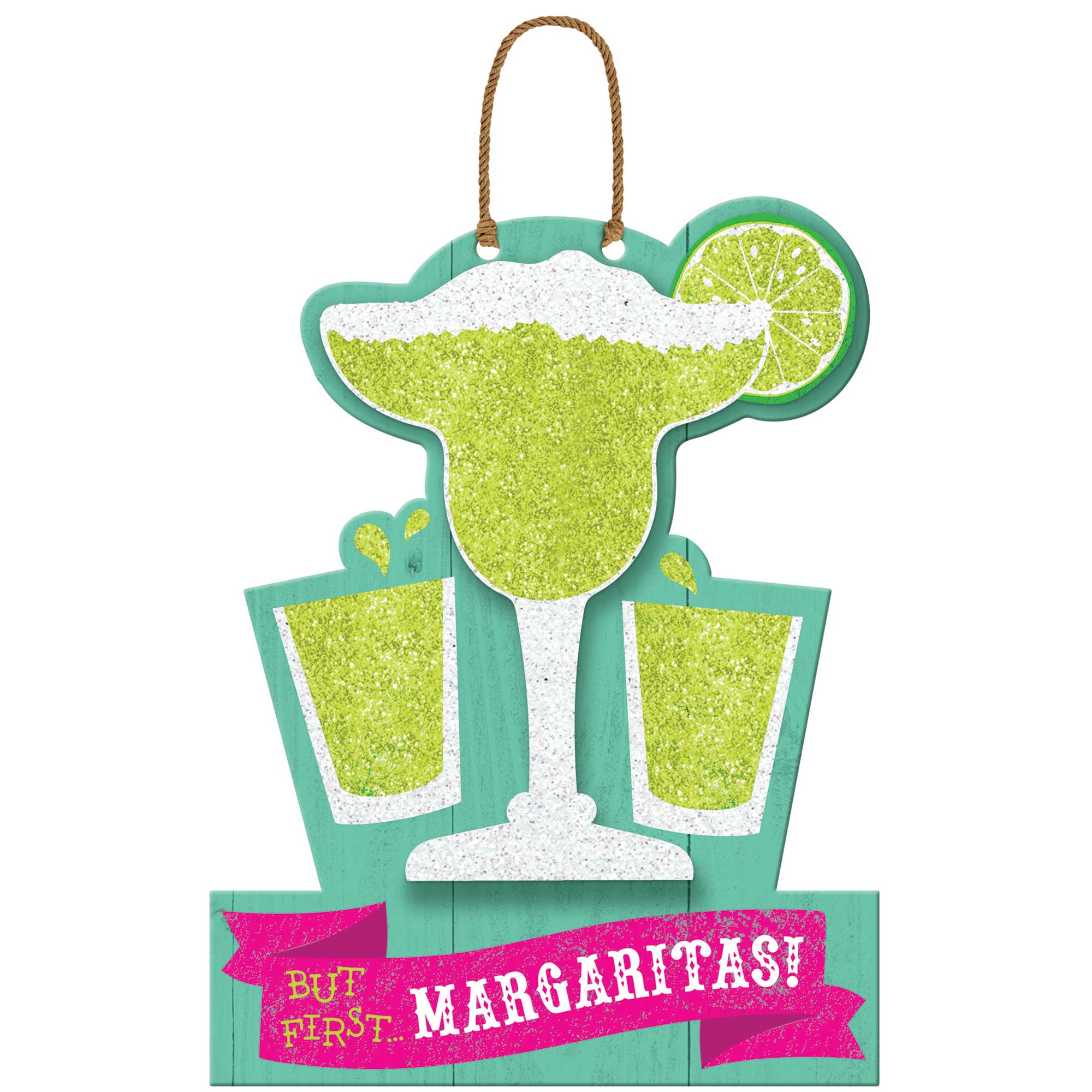 Fiesta But First Margarita's Hanging MDF Sign - Party Savers