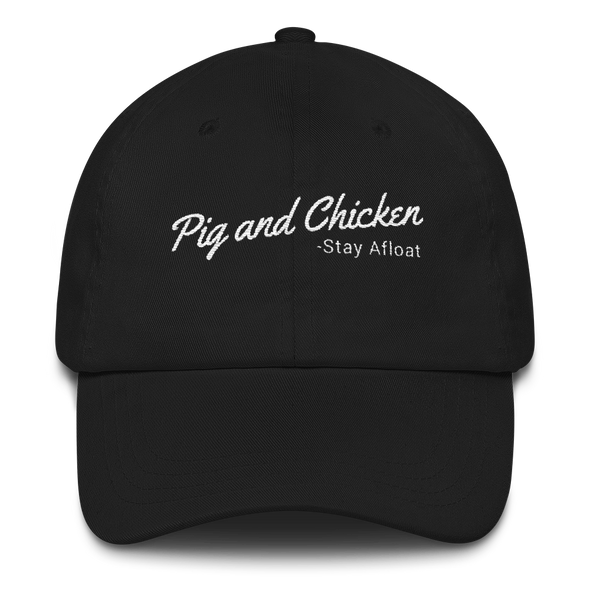 Pig And Chicken | Stay Afloat | Dad Hat