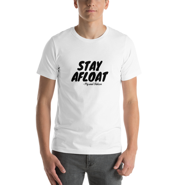 STAY AFLOAT | Short-Sleeve Unisex T-Shirt