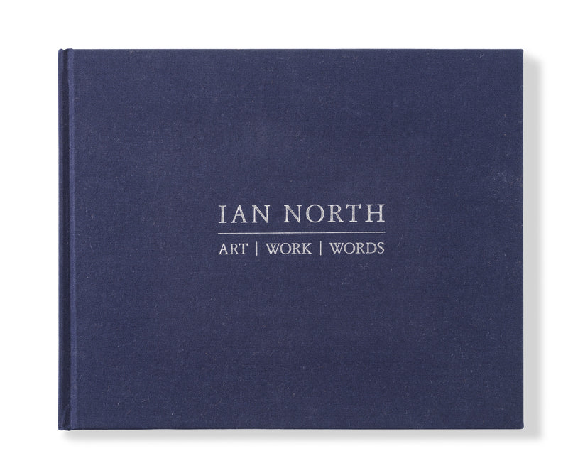 Ian North: Art/ Work/ Words Publication