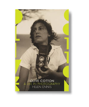 Olive Cotton: A life in photography by Helen Ennis
