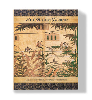 The Golden Journey: Japanese Art from Australian Collections Book
