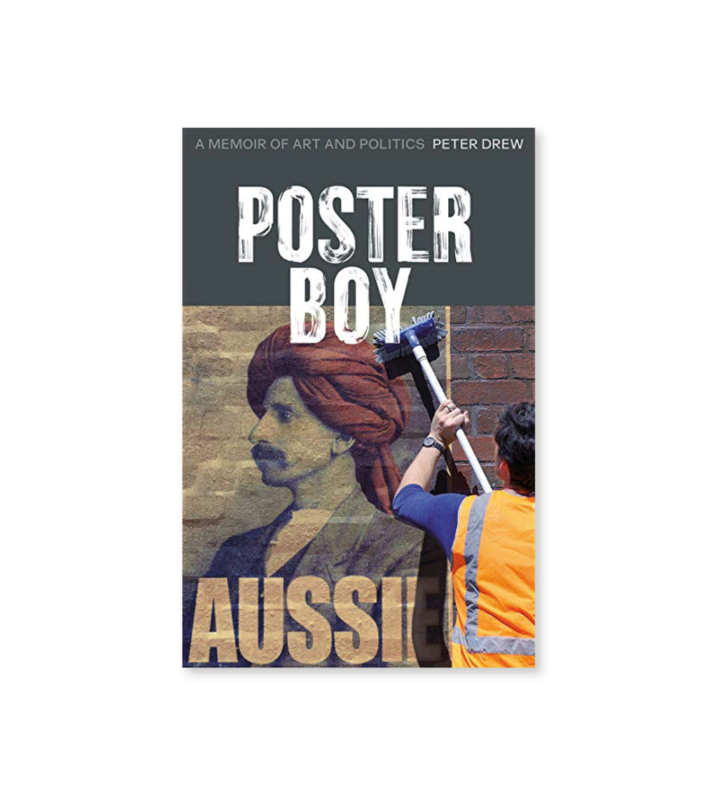 Poster Boy: A Memoir of Art and Politics Peter Drew