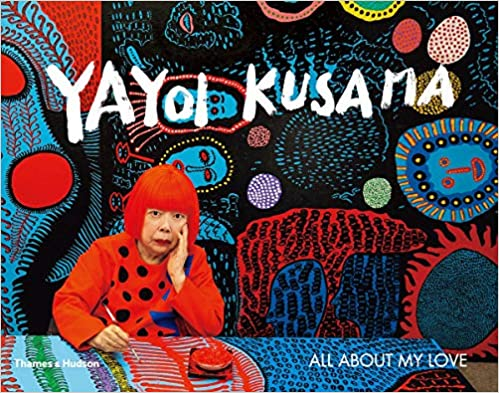 Yayoi Kusama All About My Love