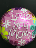 Love You Mom Round Shape Balloons Balloons Balloon Town - Party Boulevard Singapore Balloons Helium