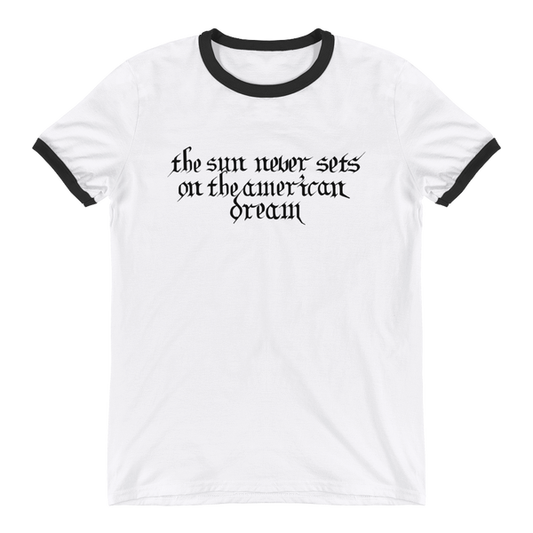 'The Sun Never Sets On The American Dream' T-Shirt