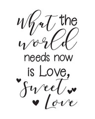 Template - What the world needs now is love sweet love