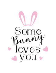 Template - Some Bunny Loves You
