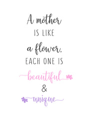 Mother is like a flower