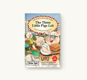 The Three Little Pigs Lah is a Singlish book depicting the fairy tales in a modern Singapore setting.