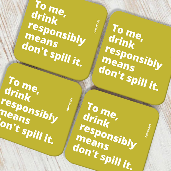 Don't Spill it Coasters set of 2