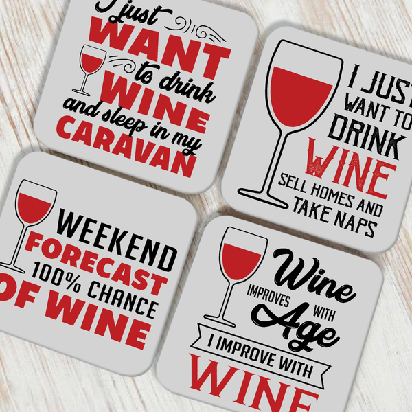 Wine Always Coaster Set of 4
