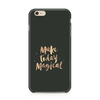 Make Today Magical 2 Case for iPhone 6/6s