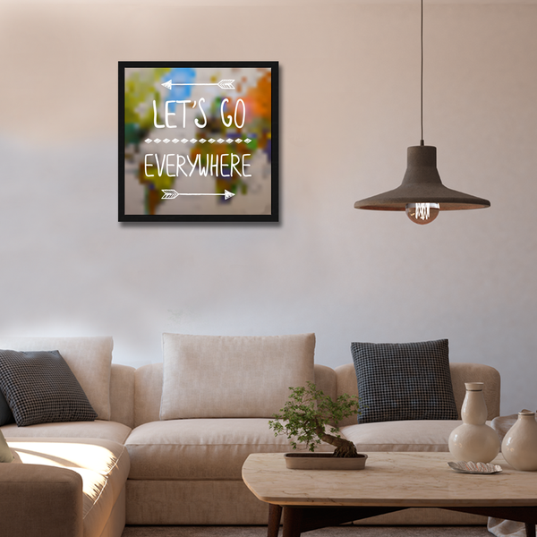 Lets Go Everywhere Framed Wall Art - Square