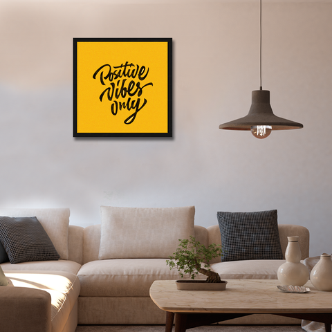 Positive Vibes Only Framed Wall Art - Square