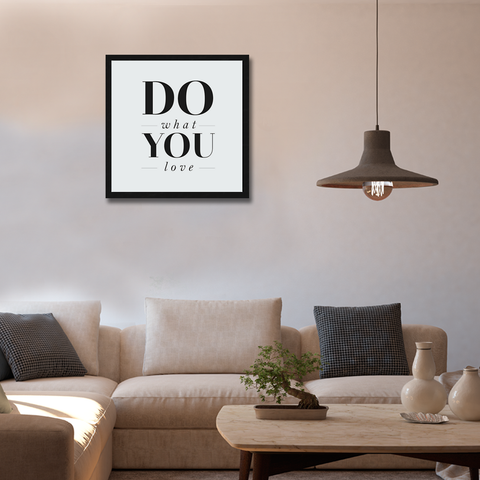 Do What You Love Framed Wall Art - Square