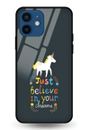 Believe In Your Dreams Glass Case for iPhone 12