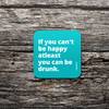 Be Happy Coasters