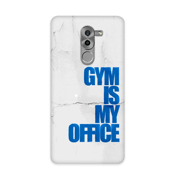 Gym Is My Office Case for Honor 6X