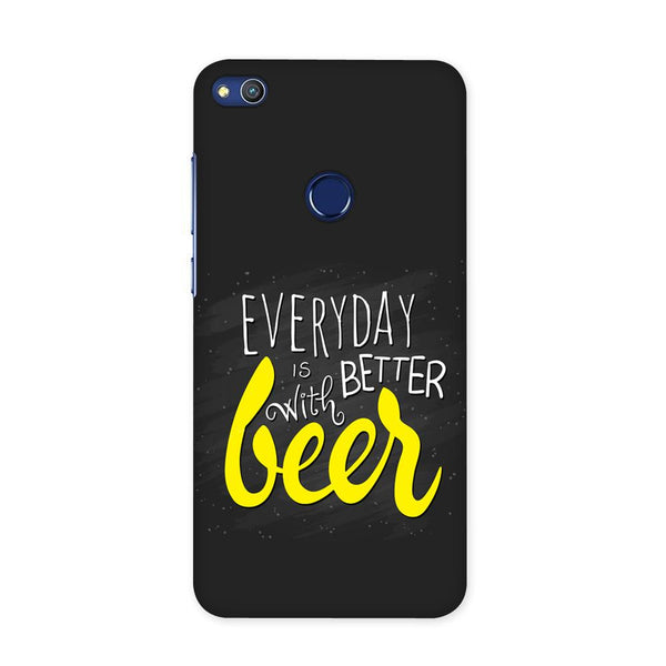 Better Days With Beer Case for Honor 8 Lite