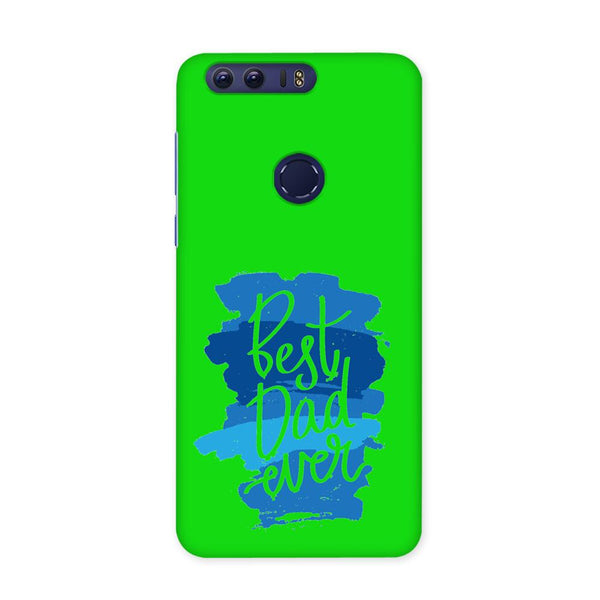Best Dad Ever Green Case for Honor 8 Pro