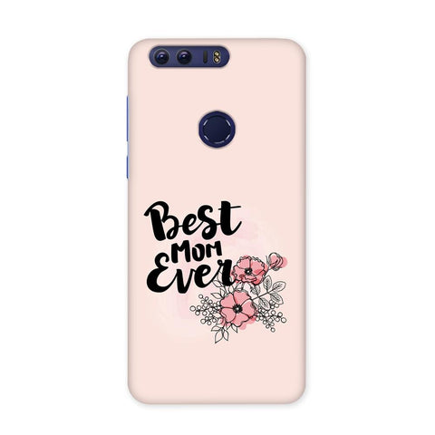 Best Mom Case for Honor 8 Pro