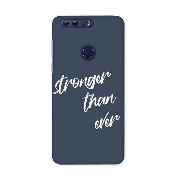 Stronger Than Ever Case for Honor 8 Pro