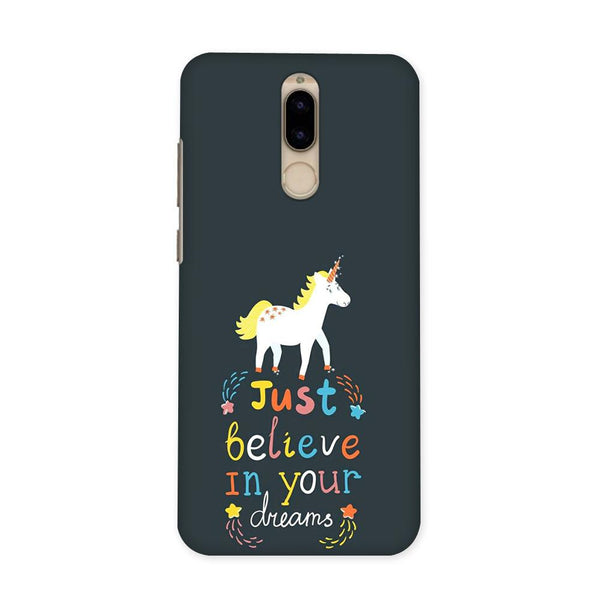 Believe In Your Dreams Case for Honor 9i