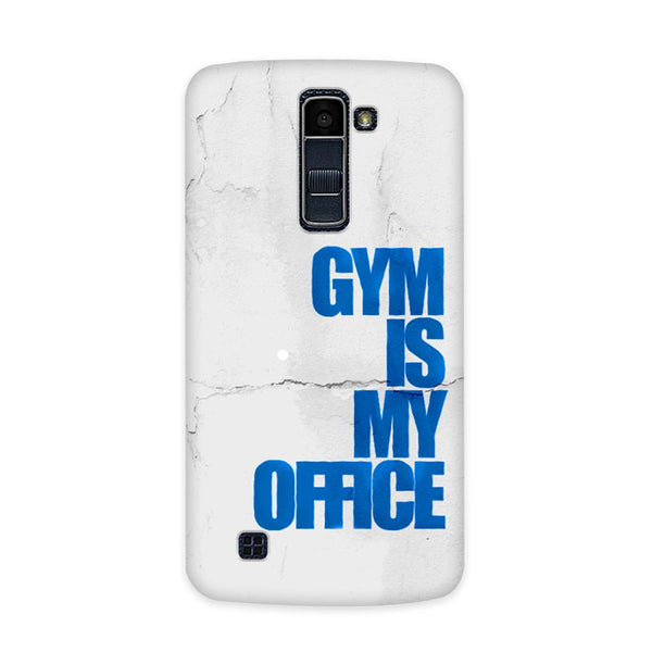 Gym Is My Office Case for  LG Q7