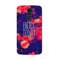 Enjoy Today Case for  LG Q7