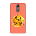 Think Positive Case for Lenovo K6 Note