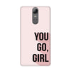 You Go Girl Case for Lenovo K6 Note