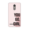 You Go Girl Case for Lenovo K6 Power