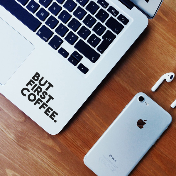 But First Coffee Laptop Decal