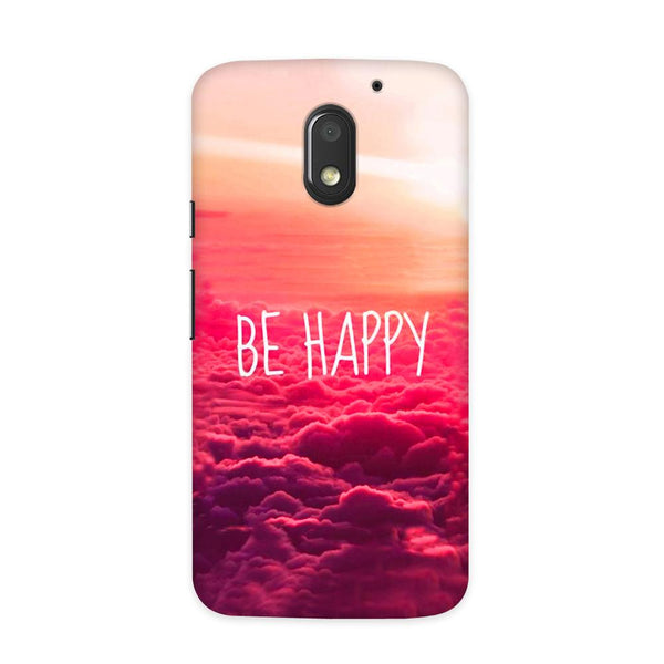 Be Happy Case for Moto E3 Power