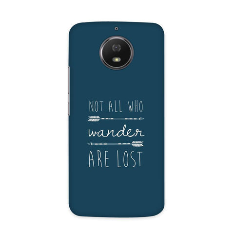 Not Lost Case for Moto E4