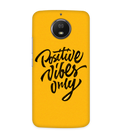 Positive Vibes Case for Moto G6S
