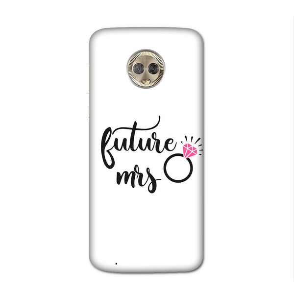 White Future Mrs Case for Moto G6
